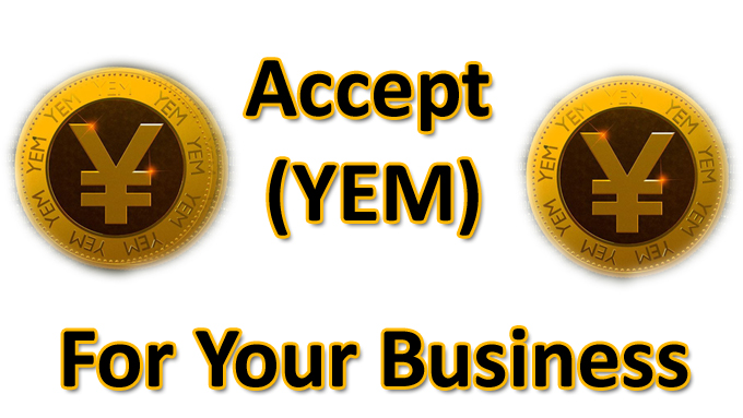 Accept YEM for your Business