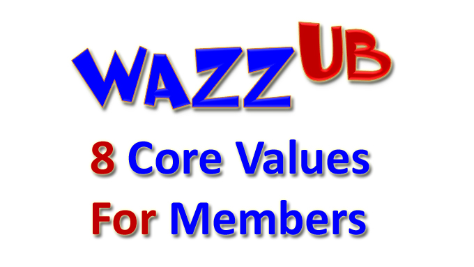 WAZZUB 8 Core values for members