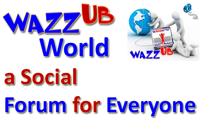 WAZZUB World a social forum for everyone